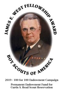 James E. West Fellowship Award (Permanent endowment fund to support Curtis S. Read Scout Reservation)